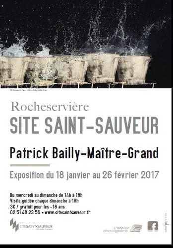 85 - Rocheservière • Exposition photo de Patrick Bailly-Maître-Grand (Site Saint-Sauveur)