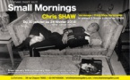 "75 - Paris • Exposition photo ""Small mornings"" de Chris Shaw  (in)(between Gallery)"