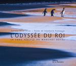 L'Odyssée du Roi (photos)