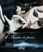 7 minutes de plaisir (photos)