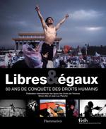 Libres et égaux (photos)