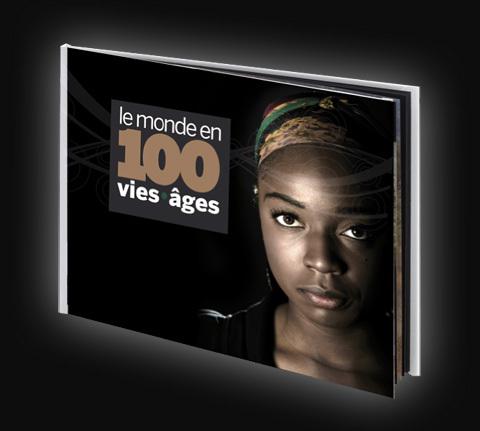 """Le livre-projet """"Le monde en 100 vies•âges"""""""