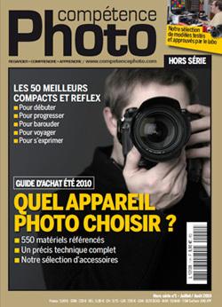 Compétence Photo Hors Série #1 • Guide d'achat matériel Eté 2010