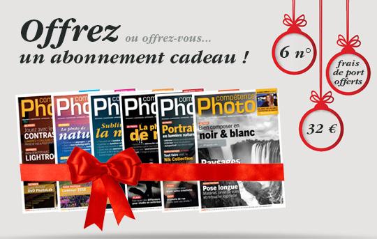 Offrez (ou offrez-vous) un abonnement cadeau à Compétence Photo !