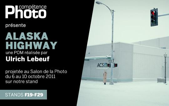 Alaska Highway, d'Ulrich Lebeuf, projetée au Salon de la Photo