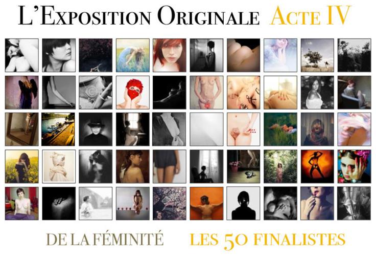 Les 50 finalistes de l'Acte IV de L'Exposition Originale
