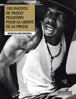 100 photos de Paolo Pellegrin pour la liberté de la presse ou le rêve américain vu par un photoreporter italien