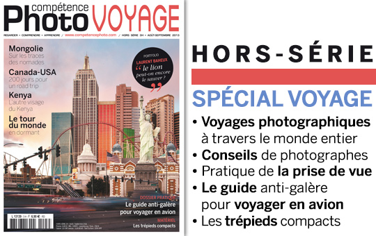 Compétence Photo • Spécial Voyage • Les guides pratiques Compétence Photo
