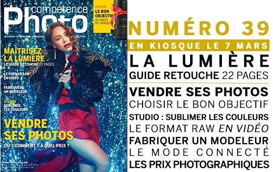 Compétence Photo Numéro 39, en kiosque le 7 mars 2014