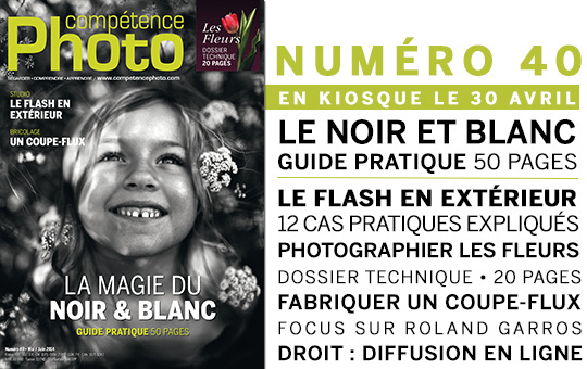 Compétence Photo Numéro 40, en kiosque le 30 avril 2014