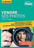 Vendre ses photos - 5e édition - le livre de Joëlle Verbrugge