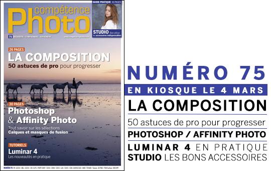 Compétence Photo Numéro 75, en kiosque le 4 mars 2020