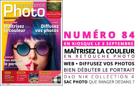 Compétence Photo Numéro 84, en kiosque le 3 septembre 2021