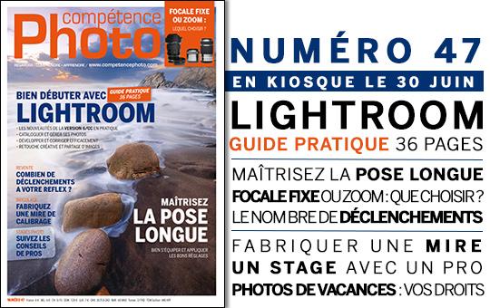 Compétence Photo Numéro 47, en kiosque le 30 juin 2015
