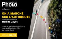 On a marché sur l'autoroute, de Hélène Jayet, projetée au Salon de la Photo