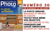 Compétence Photo Numéro 30, en kiosque le 28 août 2012