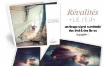 """Participez au concours """"Rêvalités - Le Jeu"""" • Un tirage, des dvd et des livres à gagner"""