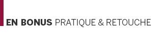 Pratique & Retouche